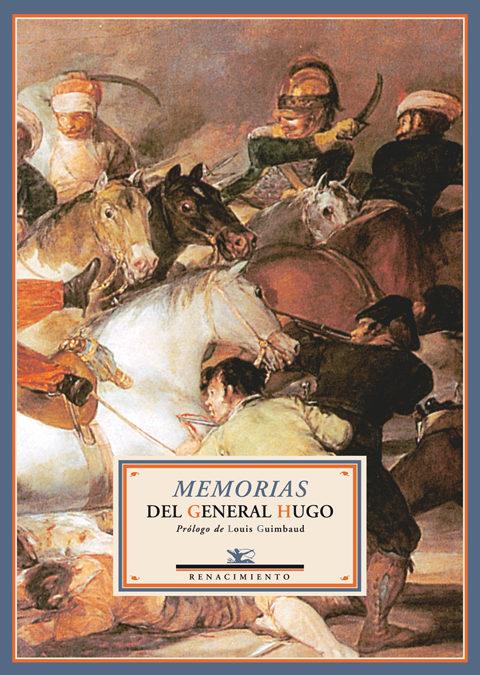 Memorias Del General Hugo por Joseph Leopold Sigisbert Hugo epub