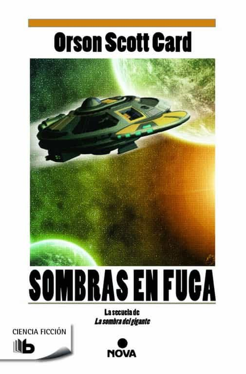 Sombras En Fuga (saga De La Sombra V) por Orson Scott Card