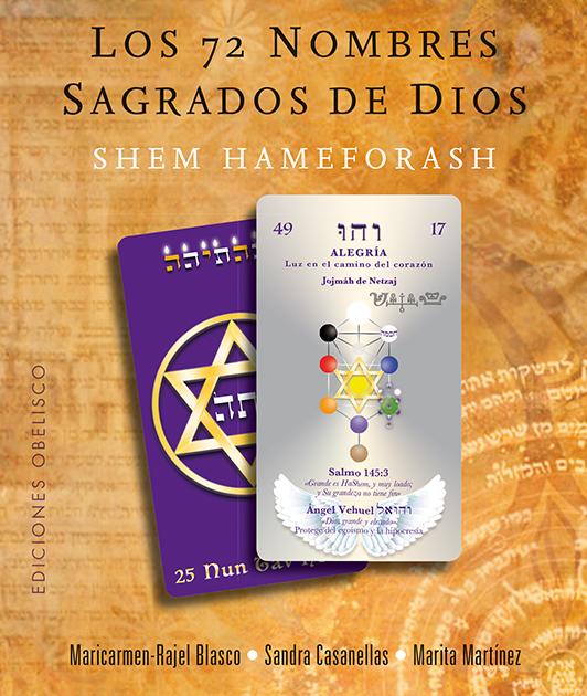 72 Nombres Sagrados De Dios por Maricarmen Rajel Blasco;                                                                                                                                                                                                          Sandra Casanellas