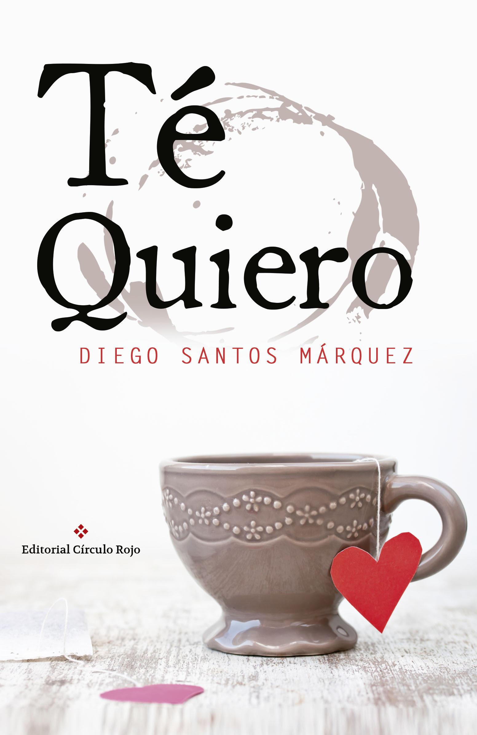 """Resultado de imagen de """"Te Quiero"""" de Diego Santos Márquez"""