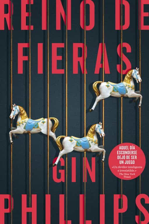 reino de fieras-gin phillips-9788491291589
