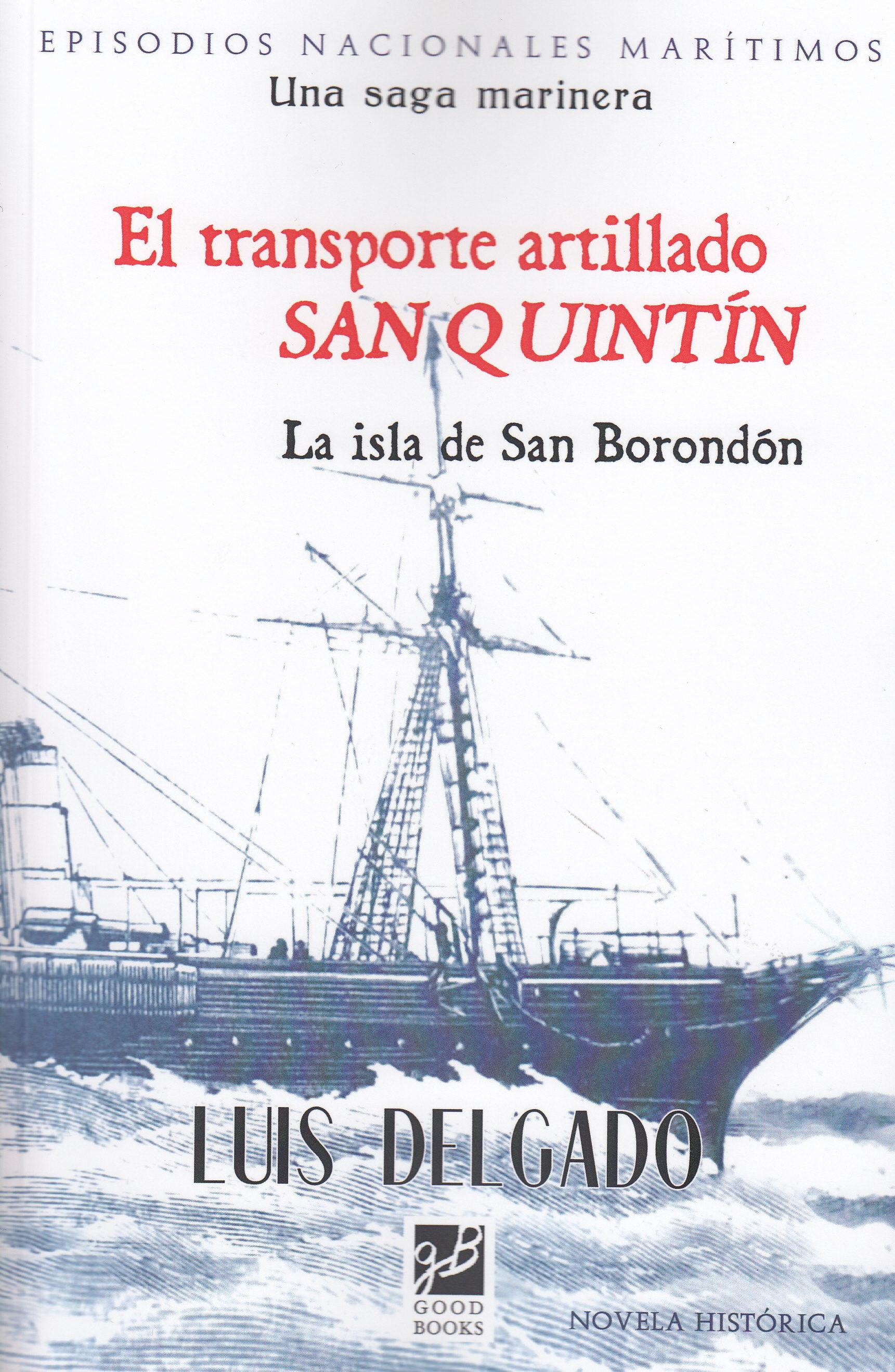 El Transporte Artillado San Quintin por Luis Delgado
