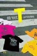Street T Camisetas por Louis Bou Gratis
