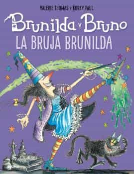 Brunilda Y Bruno: La Bruja Brunilda por Valerie Thomas