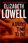 Always Time To Die por Elizabeth Lowell Gratis