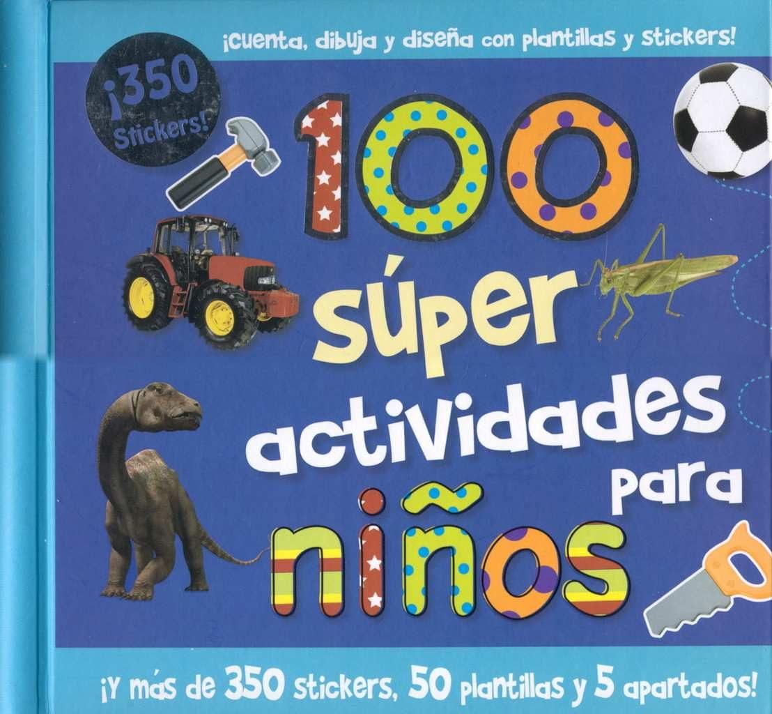 100 SUPER ACTIVIDADES PARA NIÑOS | VV.AA. | Comprar libro 9781445442099