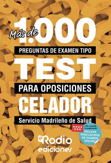 más de 1.000 preguntas de examen tipo test para oposiciones. celador del servicio madrileño de salud (ebook)-9781524310899