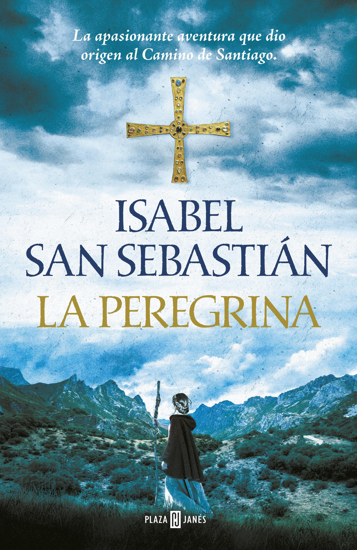 La Peregrina   por Isabel San Sebastian
