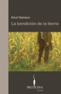 La Bendicion De La Tierra por Knut Hamsun epub