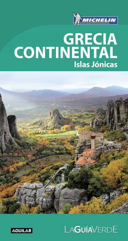 Grecia Continental (la Guía Verde 2018) [Descargar Gratis PDF Electrónico]