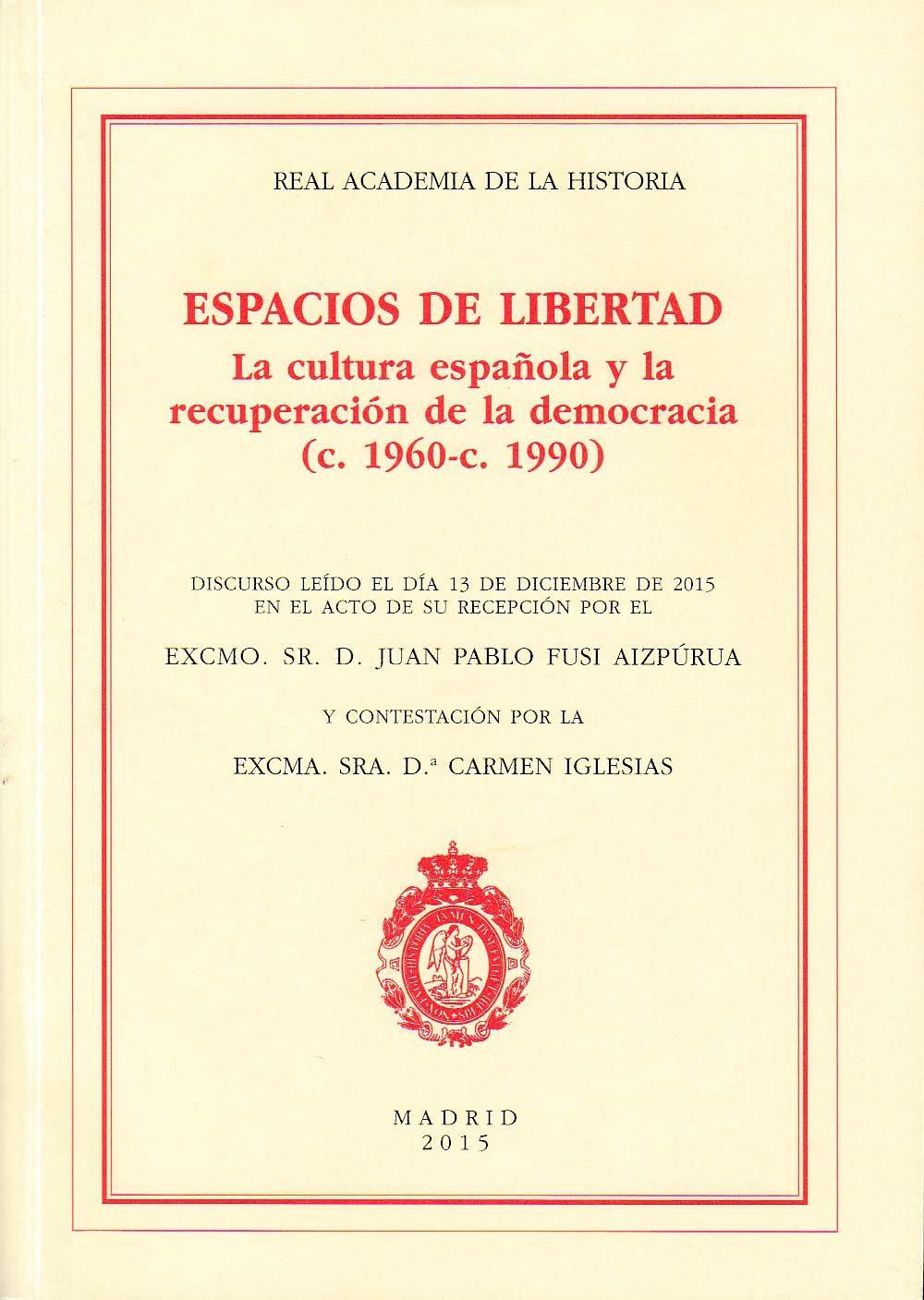 Espacios De Libertad por Juan Pablo Fusi Aizpurua