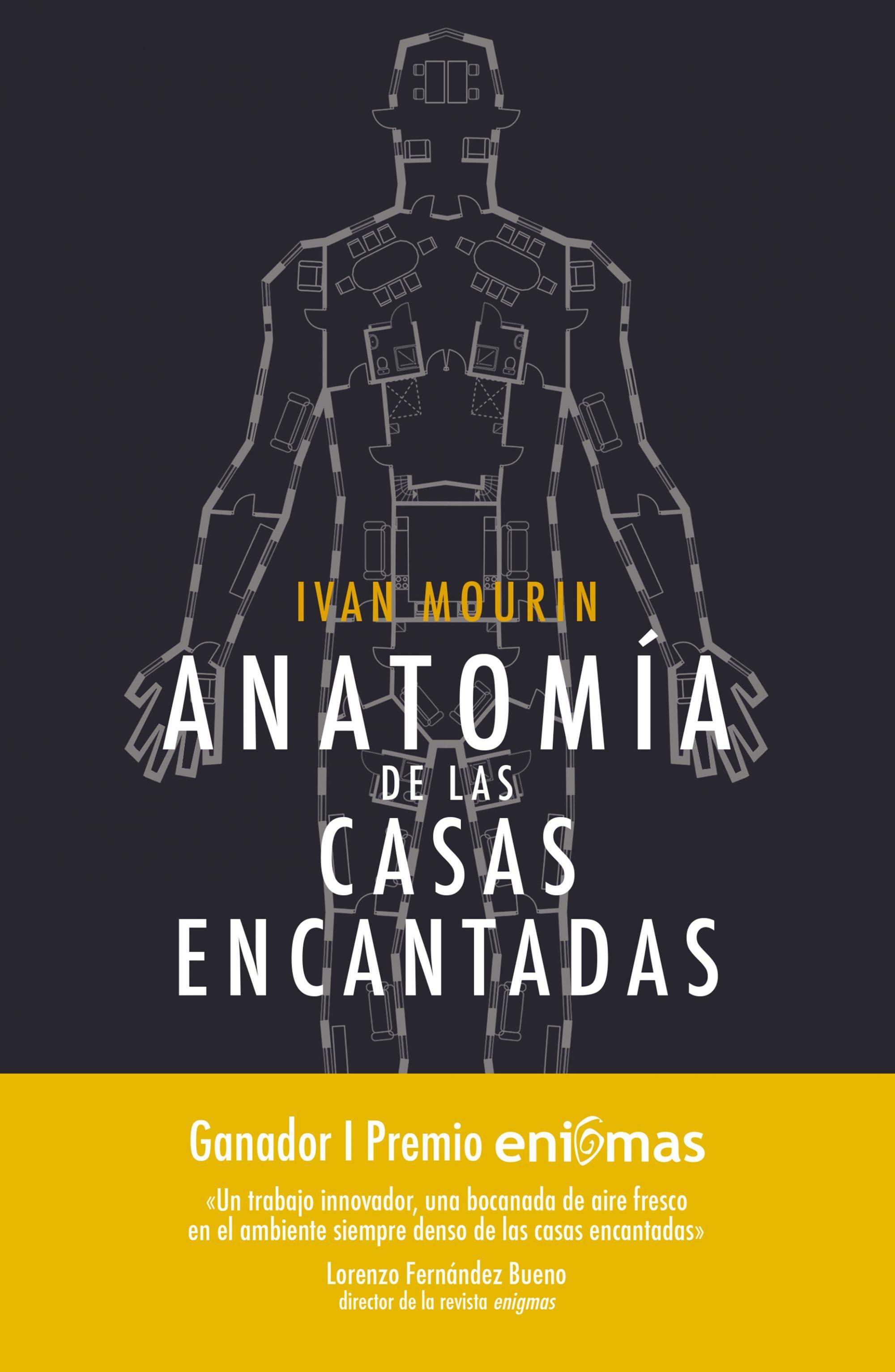 ANATOMÍA DE LAS CASAS ENCANTADAS (PRIMER PREMIO ENIGMAS) | IVAN ...