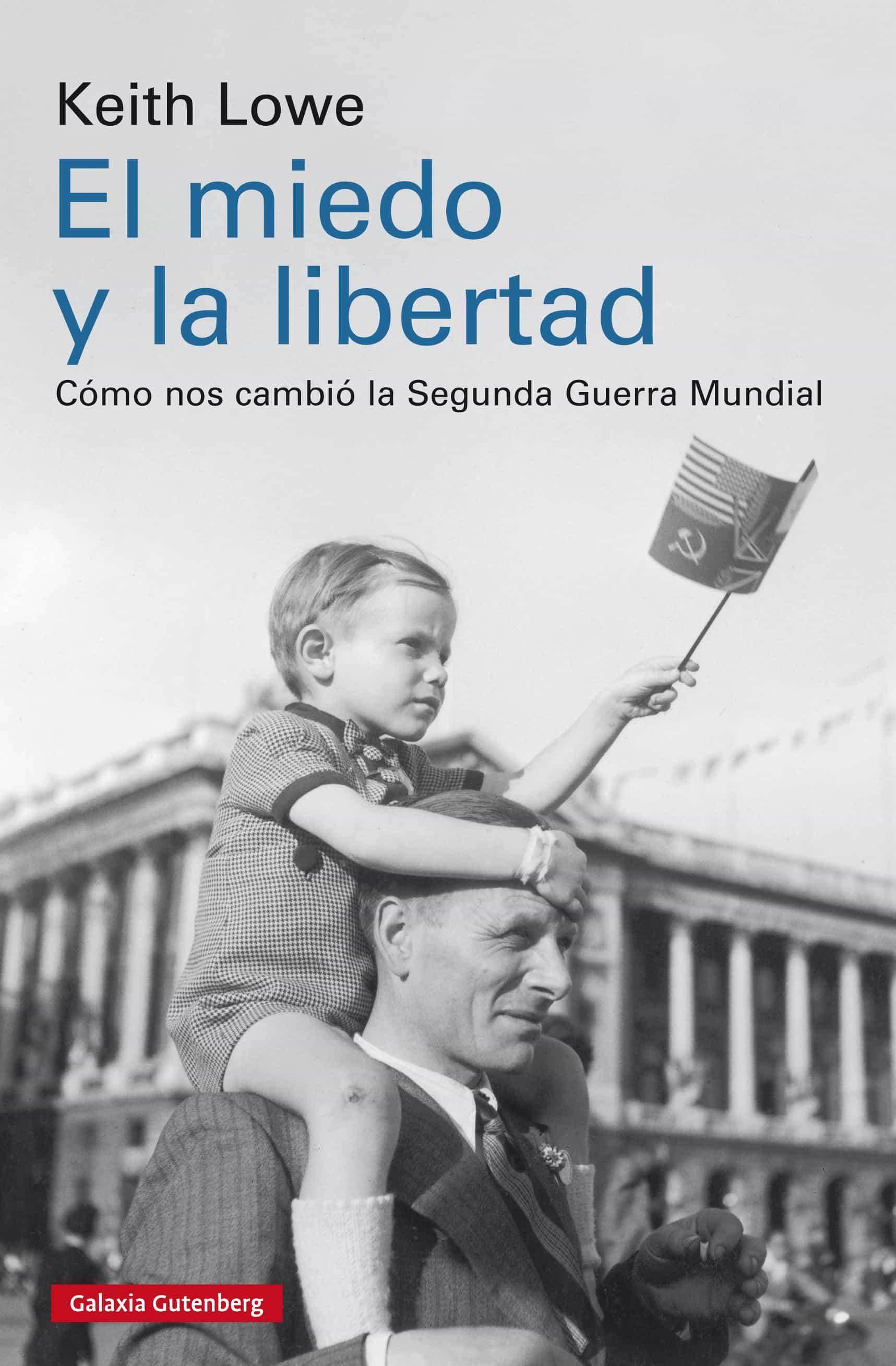 el miedo y la libertad (ebook)-keith lowe-9788417088699