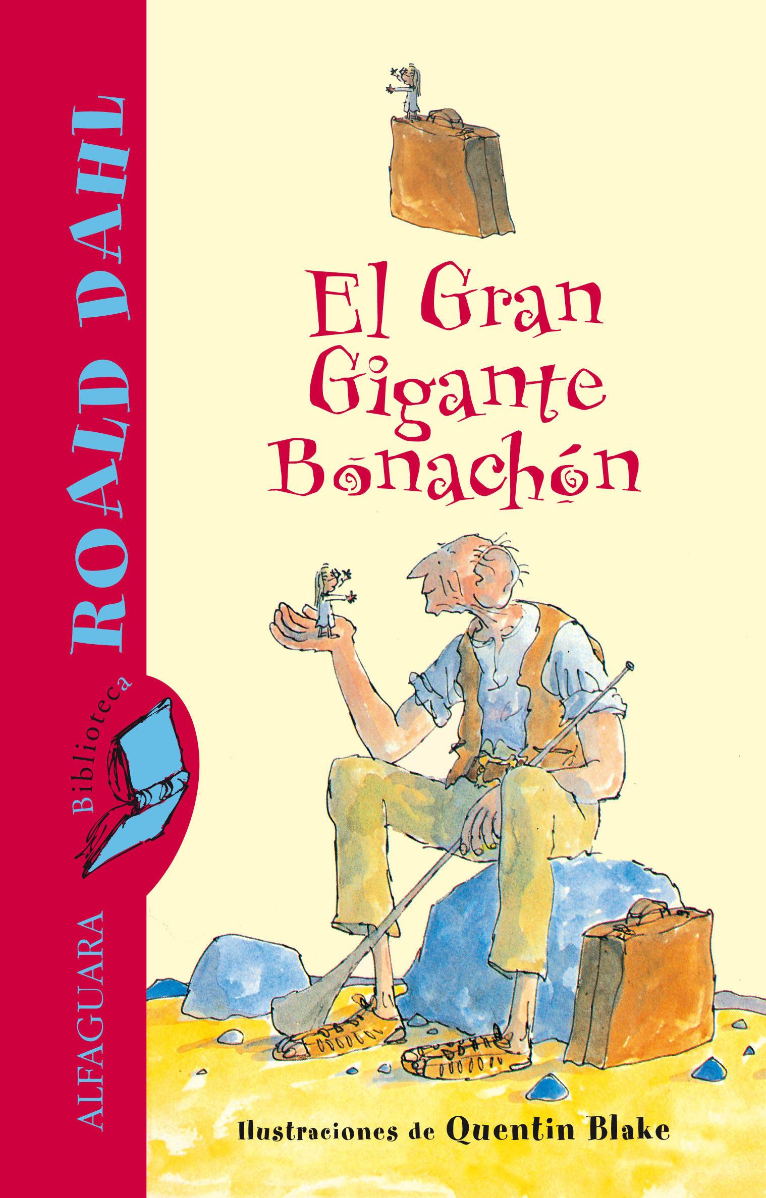 DESCARGAR EL LIBRO EL GRAN GIGANTE BONACHON PDF