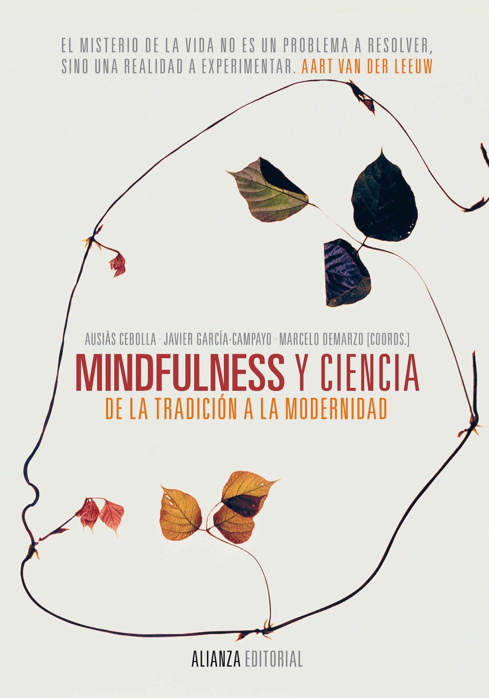 mindfulness y ciencia (ebook)-javier garcia-campayo-ausias cebolla i marti-9788420688299