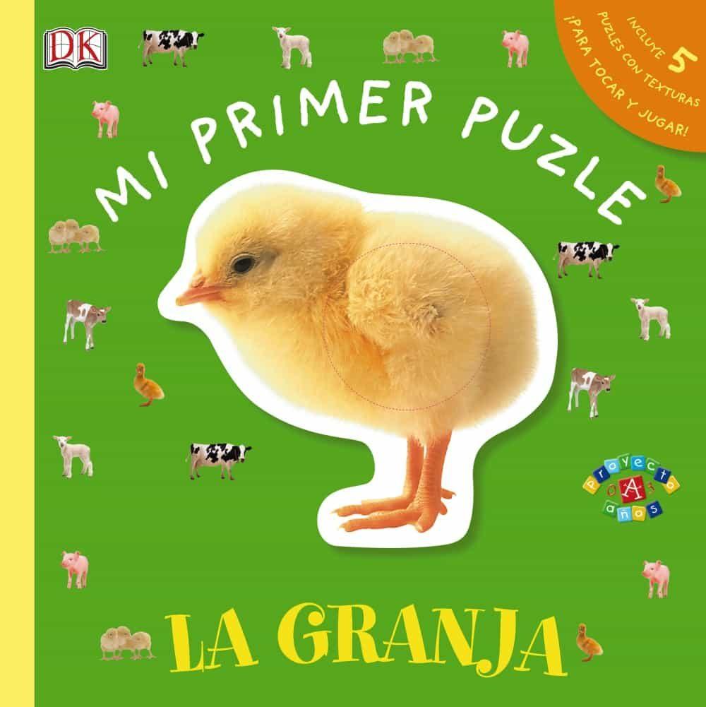 Mi Primer Puzle. La Granja (incluye 5 Puzzles 1 Pieza Con Textura S) por Vv.aa.