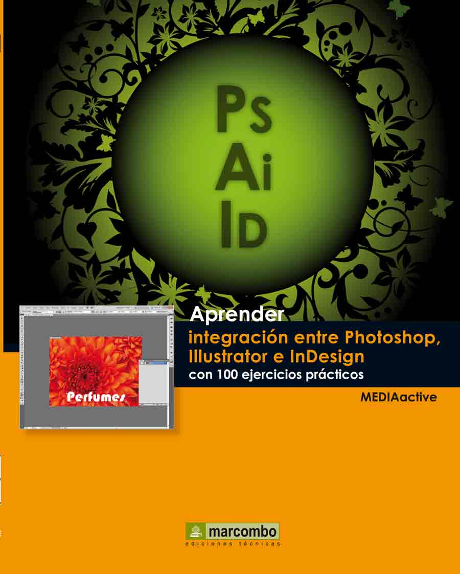APRENDER INTEGRACION ENTRE PHOTOSHOP ILLUSTRATOR E INDESIGN | VV.AA ...