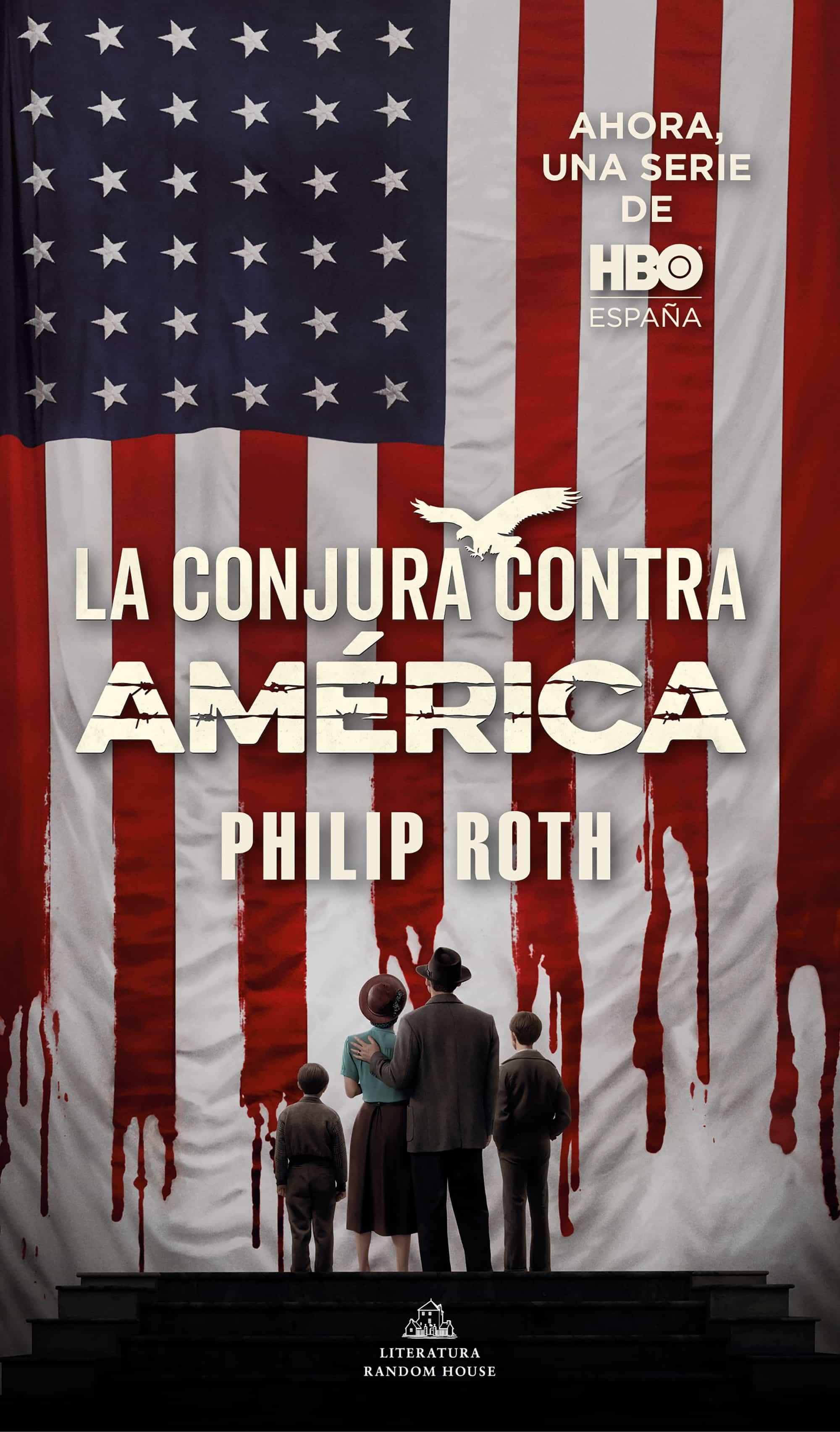 La Conjura Contra América   por Philip Roth