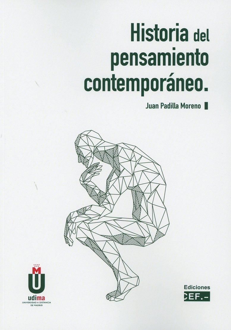 Historia Del Pensamiento Contemporáneo por Juan Padilla Moreno