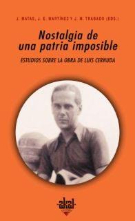 Nostalgia De Una Patria Imposible: Estudios Sobre La Obra De Luis Cernuda por Vv.aa. epub