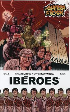 Iberoes: La Guerra De Las Rosas Nº 1 por Iñigo Aguirre;                                                                                                                                                                                                          Javier Tartaglia
