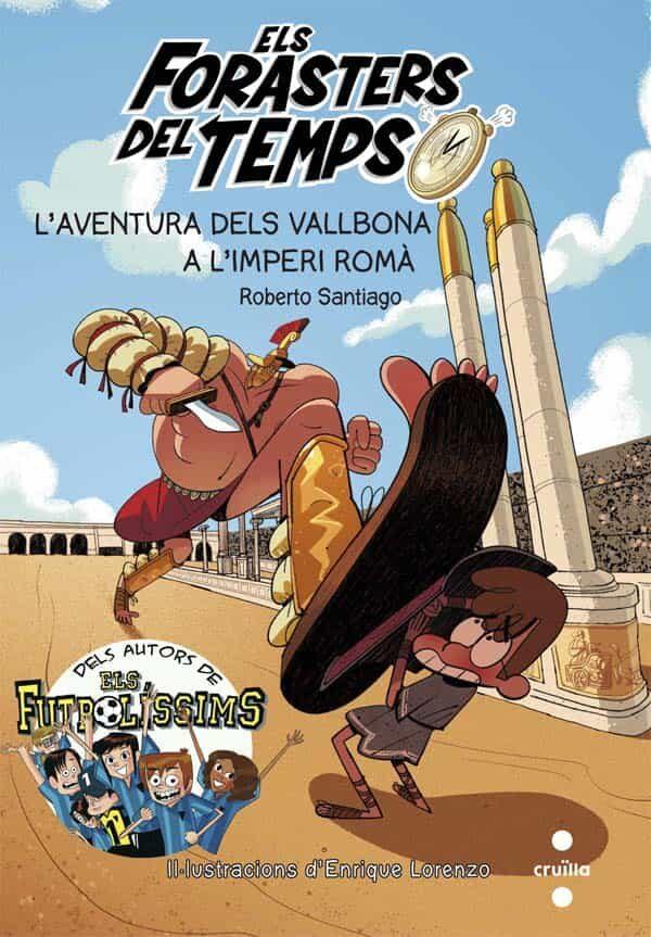 l aventura dels vallbona a l imperi romà-roberto santiago-9788466142199