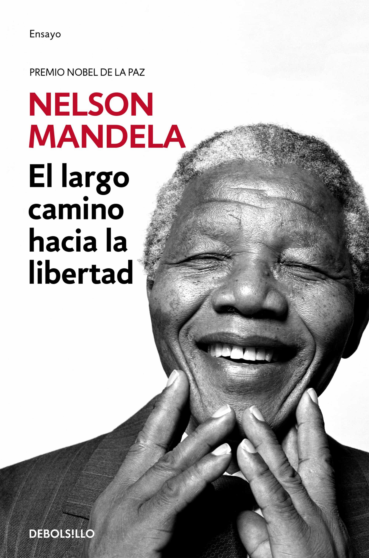 El Largo Camino Hacia La Libertad por Nelson Mandela epub