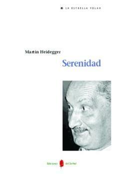 Serenidad (2ª Ed.) por Martin Heidegger