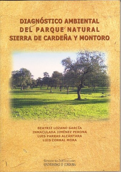 Diagnostico Ambiental Del Parque Natural Sierra De Cardeña Y Mont Oro por Vv.aa. epub