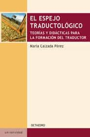 El Espejo Traductologico por Maria Calzada Perez epub