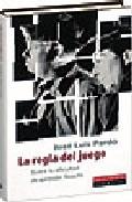 La Regla Del Juego: Sobre La Dificultad De Aprender Filosofia por Jose Luis Pardo Gratis
