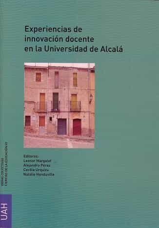Experiencias De Innovacion Docente En La Universidad De Alcala por Leonor Margalef