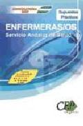 Supuestos Prácticos Oposiciones Enfermeras/os. Servicio Andaluz De Salud por Vv.aa. epub