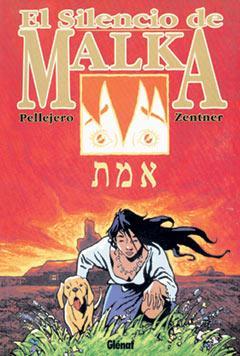 El Silencio De Malka por Zentner;                                                                                    Pellejero epub