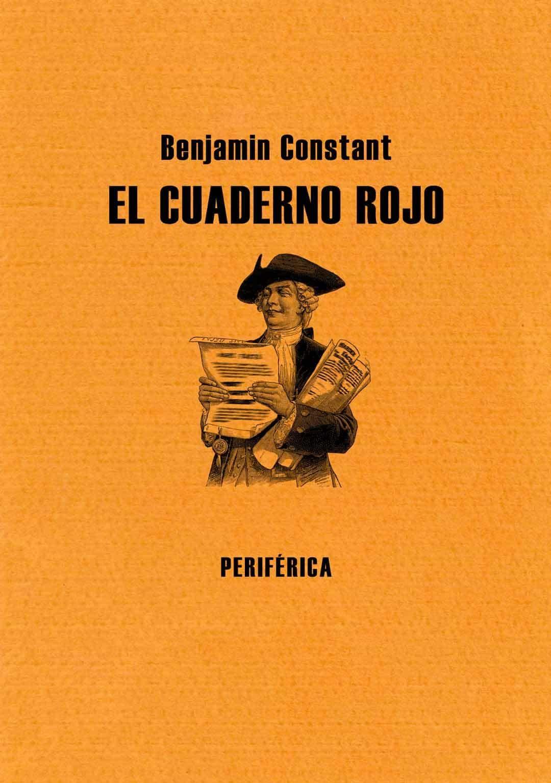 El Cuaderno Rojo por Benjamin Constant