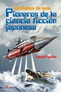 Resultado de imagen de Destellos de Luna. Pioneros de la ciencia ficción japonesa