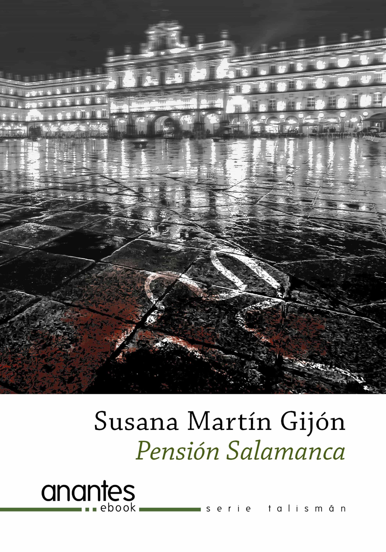 Pensión Salamanca   por Susana Martin Gijon epub