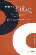 Per Entendre L Iraq por Jordi Llaonart Larios