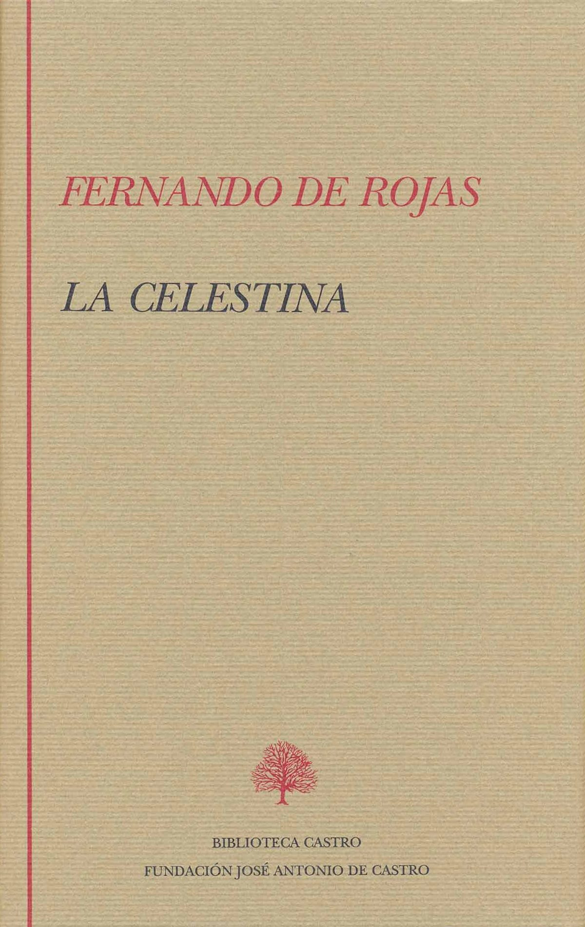 La Celestina, Tragicomedia De Calisto Y Melibea por Fernando De Rojas epub