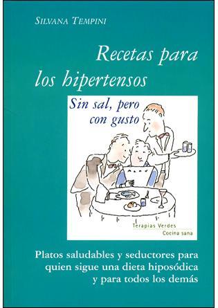 Recetas Para Hipertensos, Sin Sal Pero Con Gusto por Vv.aa.