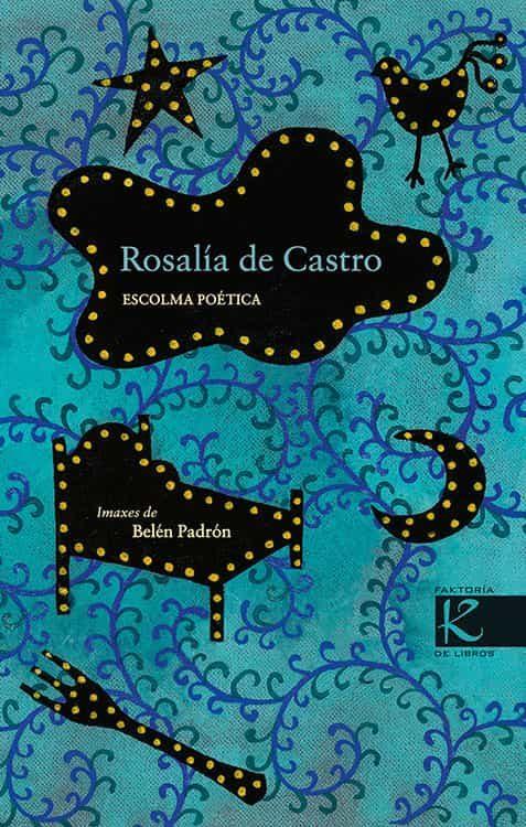 Escolma Poetica por Rosalia De Castro