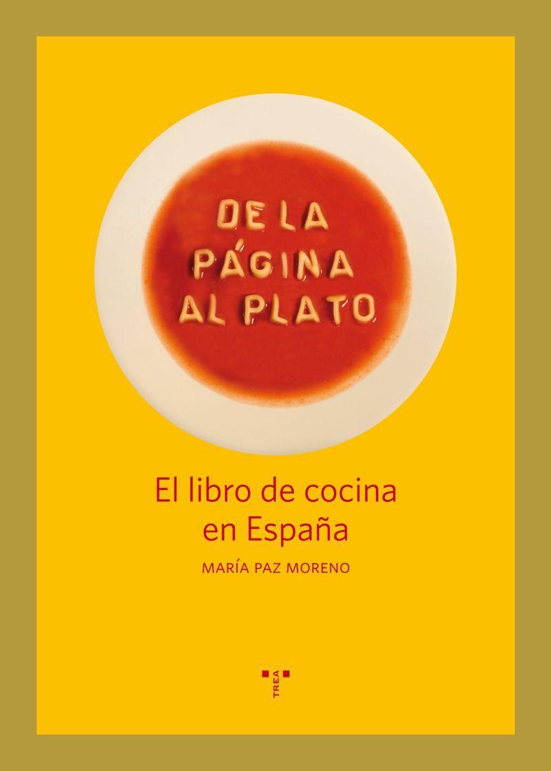 de la pagina al plato: el libro de cocina en españa-maria paz moreno-9788497046299