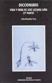 Diccionario: Voz Y Obra De Jose Lezama Lima (2ª Parte) (3 Vols.) por Ivan Gonzalez Cruz Gratis