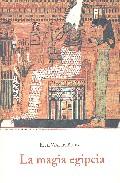 La Magia Egipcia por E. A. Wallis Budge epub