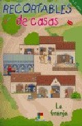 Recortables De Casas: La Granja por Carmen (il.) Trejo