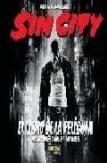 Sin City: El Libro De La Pelicula por Frank Miller Gratis