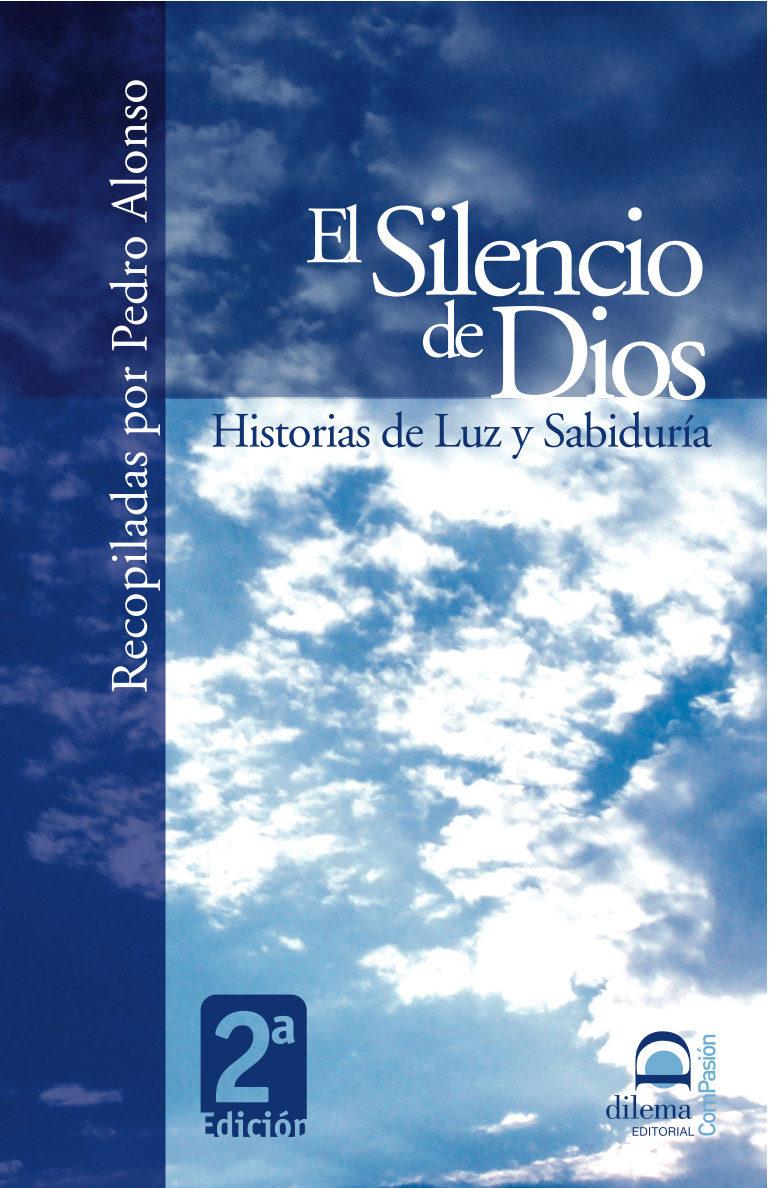 El Silencio De Dios: Historias De Luz Y Sabiduria por Pedro Alonso epub