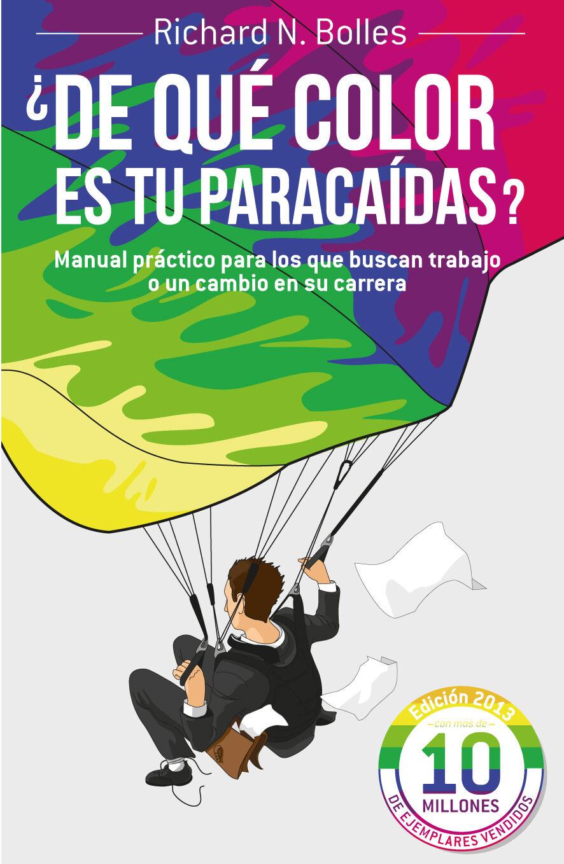 DE QUE COLOR ES TU PARACAIDAS ? | RICHARD M. BOLLES | Comprar libro ...