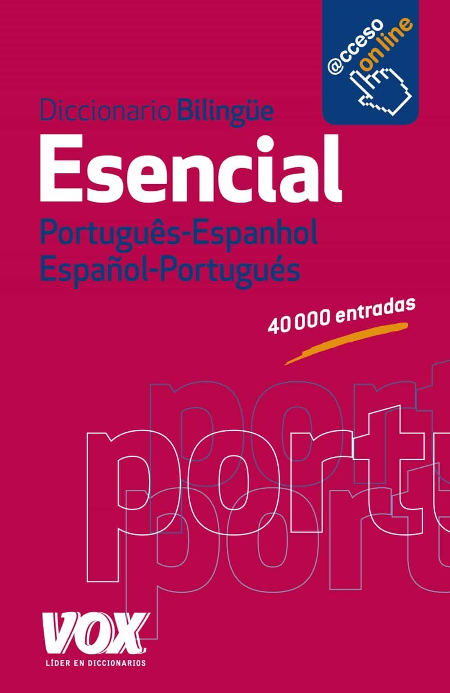 diccionario esencial portugues-espanhol / español-portugues-9788499740799