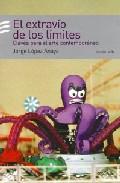 El Extravio De Los Limites. Claves Par El Arte Comtemporaneo por Jorge Lopez Anaya epub